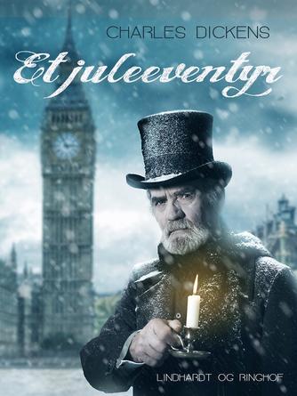 Charles Dickens: Et juleeventyr : børnebog (Ved Ulla Warren)