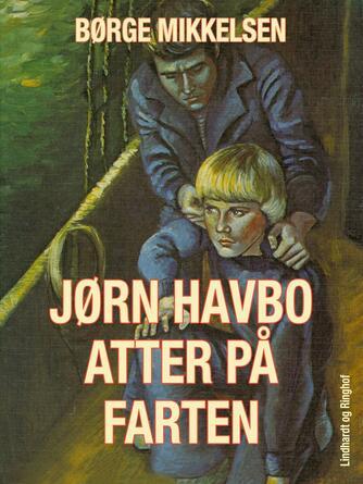 Børge Mikkelsen (f. 1906): Jørn Havbo atter på farten