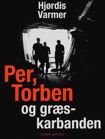 Hjørdis Varmer: Per, Torben og græskarbanden