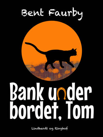 Bent Faurby: Bank under bordet, Tom