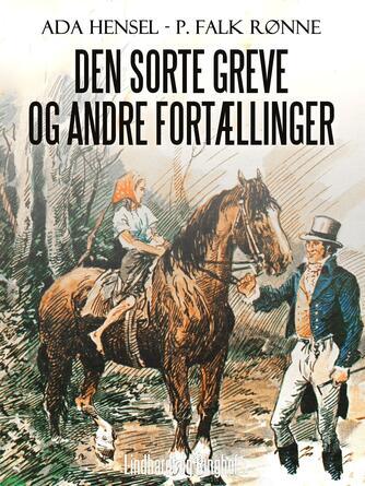 Ada Hensel, P. Falk Rønne: Den sorte greve og andre fortællinger