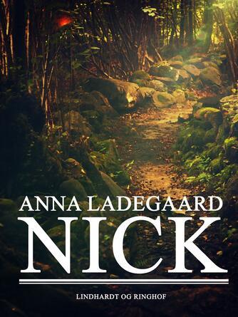 Anna Ladegaard: Nick