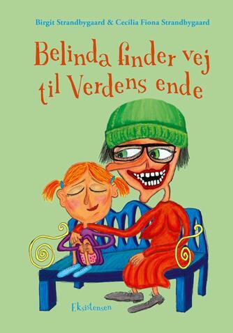 Birgit Strandbygaard: Belinda finder vej til Verdens ende