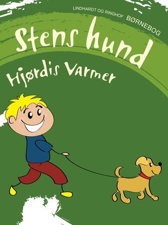 Hjørdis Varmer: Stens hund : børnebog