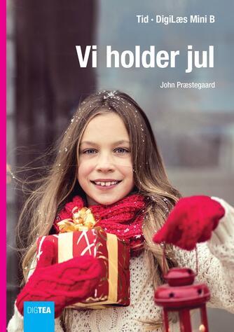 John Nielsen Præstegaard: Vi holder jul