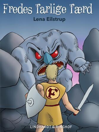 Lena Eilstrup: Fredes farlige færd