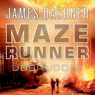 James Dashner: Maze runner - udbruddet
