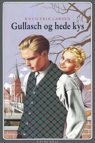 Knud Erik Larsen (f. 1936): Gullasch og hede kys