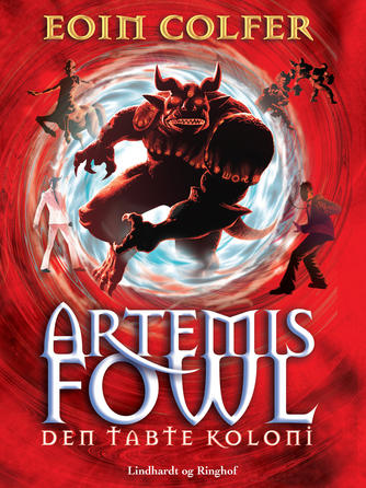 Eoin Colfer: Artemis Fowl - den tabte koloni
