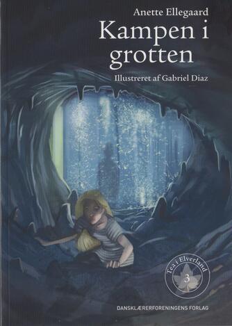 Anette Ellegaard: Kampen i grotten