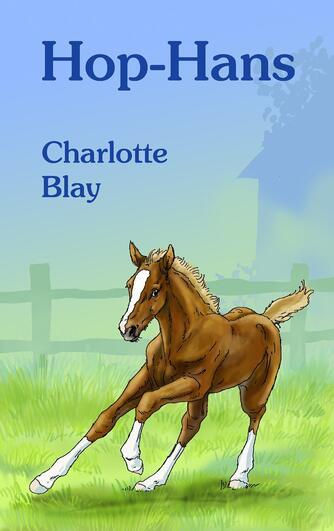 Charlotte Blay: Hop-Hans