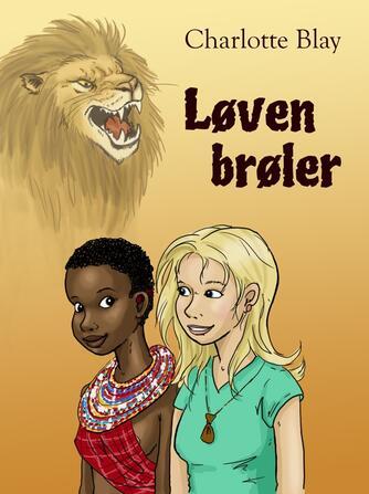 Charlotte Blay: Løven brøler
