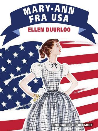 Ellen Duurloo: Mary-Ann fra USA