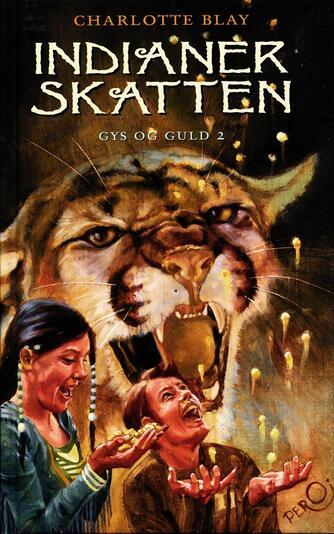 Charlotte Blay: Indianerskatten