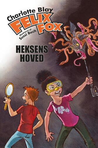 Charlotte Blay: Felix Fox. Bind 2, Heksens hoved