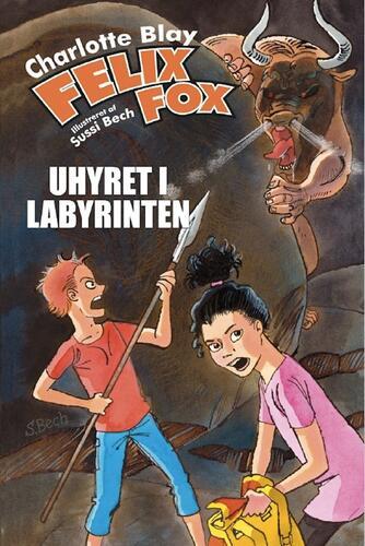 Charlotte Blay: Felix Fox. Bind 3, Uhyret i labyrinten