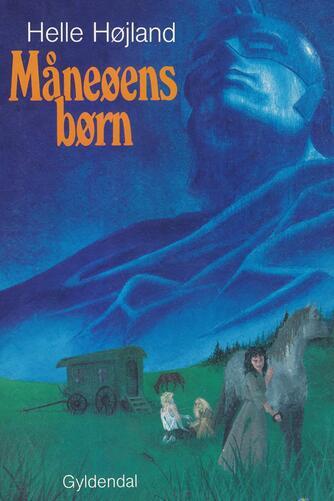 Helle Højland: Måneøens børn