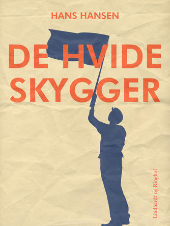 Hans Hansen (f. 1939): De hvide skygger