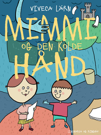 Viveca Lärn: Mimmi og den kolde hånd