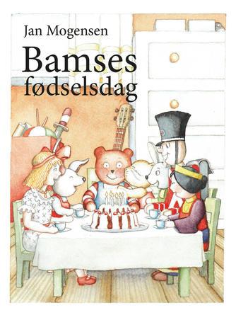 Jan Mogensen (f. 1945): Bamses fødselsdag