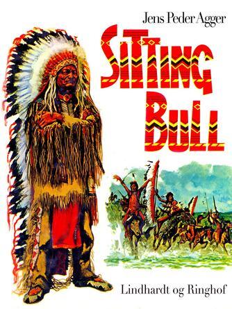 Jens Peder Agger: Sitting Bull