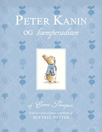 Emma Thompson, Eleanor Taylor: Peter Kanin og kæmperadisen