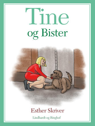 Esther Skriver: Tine og Bister