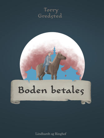 Torry Gredsted: Boden betales