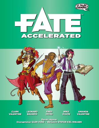 Clark Valentine, Fred Hicks: Fate Accelerated