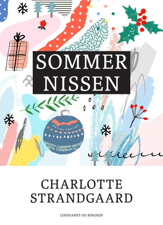 Charlotte Strandgaard: Sommernissen