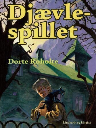 Dorte Roholte: Djævlespillet