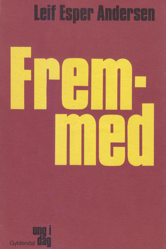 Leif Esper Andersen (f. 1940): Fremmed