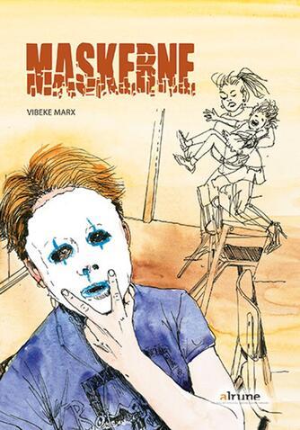 Vibeke Marx: Maskerne