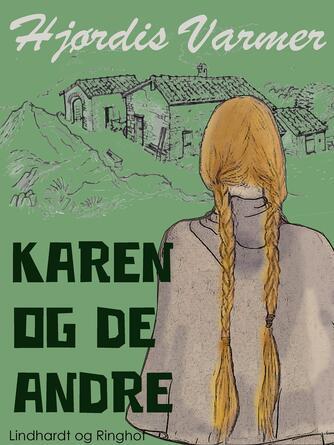 Hjørdis Varmer: Karen og de andre