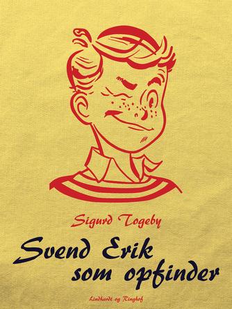 Sigurd Togeby: Svend Erik som opfinder