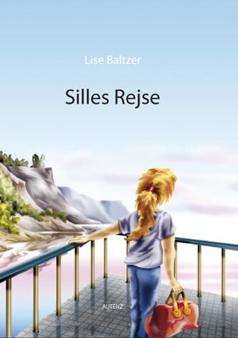 Lise Baltzer: Silles rejse