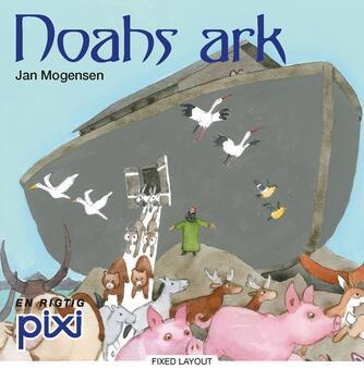 Jan Mogensen (f. 1945): Noahs ark