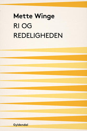 Mette Winge: Ri og redeligheden
