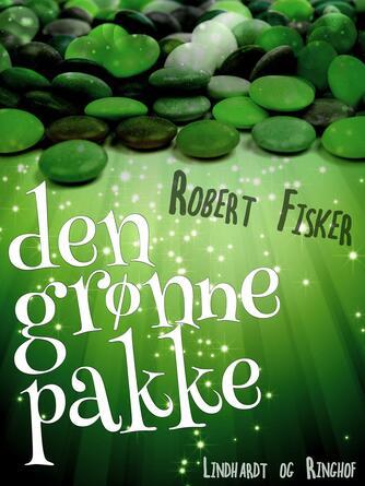 Robert Fisker: Den grønne pakke
