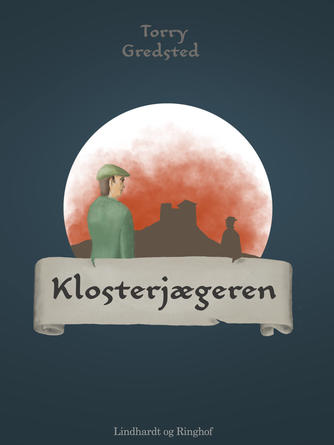 Torry Gredsted: Klosterjægeren