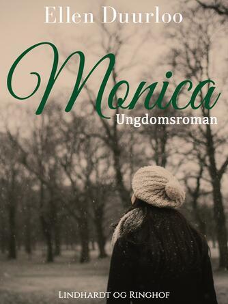Ellen Duurloo: Monica : ungdomsroman