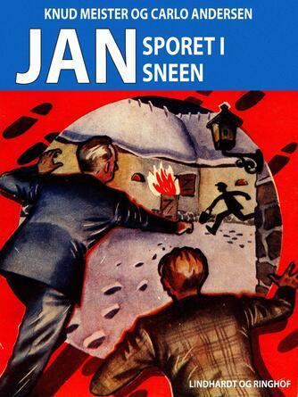 Knud Meister: Jan - sporet i sneen