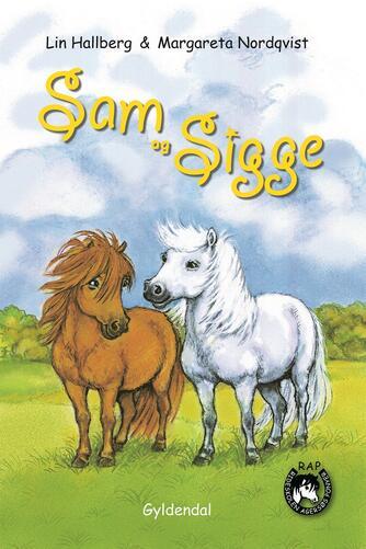 Lin Hallberg: Sam og Sigge