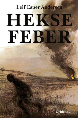Leif Esper Andersen (f. 1940): Heksefeber