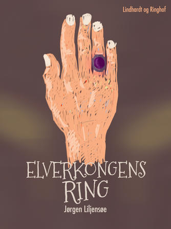 Jørgen Liljensøe: Elverkongens ring