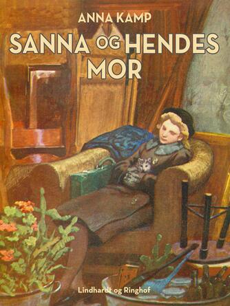 Anna Kamp: Sanna og hendes mor