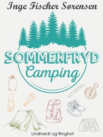 Inge Fischer Sørensen: Sommerfryd Camping