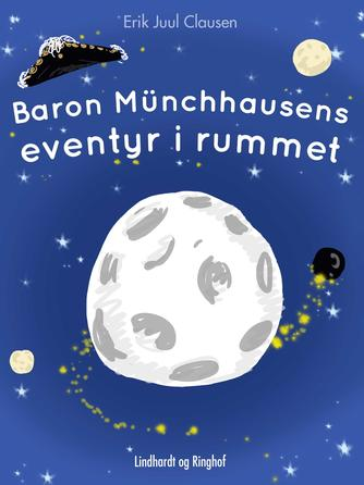 Erik Juul Clausen: Baron Münchhausens eventyr i rummet