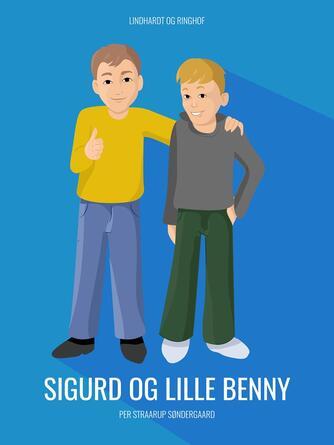 Per Straarup Søndergaard: Sigurd og Lille Benny