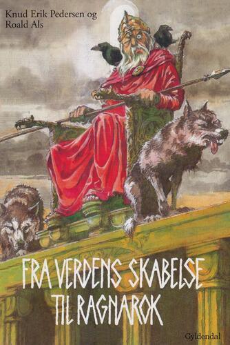 Knud Erik Pedersen (f. 1934): Fra verdens skabelse til ragnarok